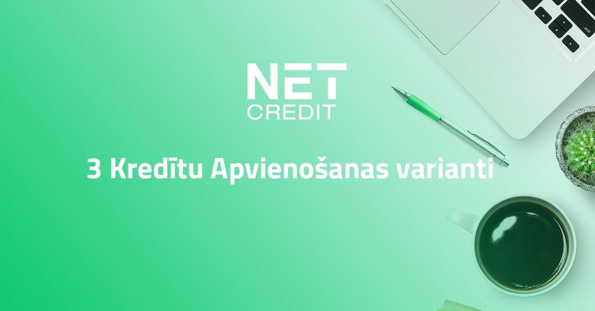 3-kreditu-apvienosanas-varianti-netcredit